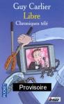 """Couverture du livre : """"Carlier libre"""""""