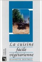 """Couverture du livre : """"La cuisine facile végétarienne"""""""