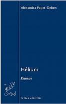 """Couverture du livre : """"Hélium"""""""