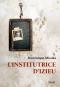 """Couverture du livre : """"L'institutrice d'Izieu"""""""