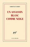 """Couverture du livre : """"Un assassin blanc comme neige"""""""