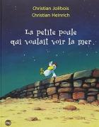 """Couverture du livre : """"La petite poule qui voulait voir la mer"""""""