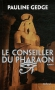 """Couverture du livre : """"Le conseiller du pharaon"""""""