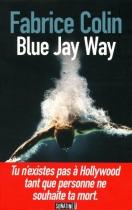 """Couverture du livre : """"Blue Jay Way"""""""