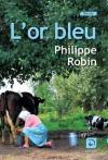 """Couverture du livre : """"L'or bleu"""""""
