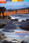 """Couverture du livre : """"À marche forcée"""""""