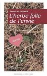 """Couverture du livre : """"L'herbe folle de l'envie"""""""