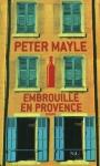 """Couverture du livre : """"Embrouille en Provence"""""""