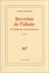 """Couverture du livre : """"Inversion de l'idiotie"""""""