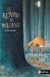 """Couverture du livre : """"Le renard de Morlange"""""""