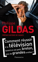 """Couverture du livre : """"Comment réussir à la télévision quand on est petit, breton, avec de grandes oreilles"""""""