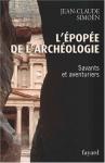 """Couverture du livre : """"L'épopée de l'archéologie"""""""