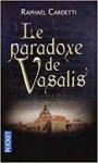 """Couverture du livre : """"Le paradoxe de Vasalis"""""""