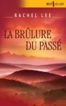 """Couverture du livre : """"La brûlure du passé"""""""