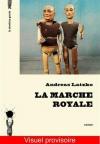 """Couverture du livre : """"La marche royale"""""""