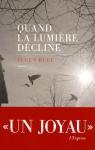 """Couverture du livre : """"Quand la lumière décline"""""""