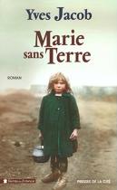 """Couverture du livre : """"Marie sans terre"""""""