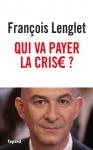 """Couverture du livre : """"Qui va payer la crise ?"""""""