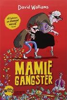 """Couverture du livre : """"Mamie gangster"""""""