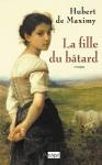 "Couverture du livre : ""La fille du bâtard"""