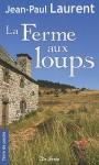 """Couverture du livre : """"La ferme aux loups"""""""