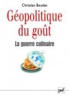 """Couverture du livre : """"Géopolitique du goût : la guerre culinaire"""""""