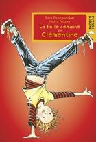 """Couverture du livre : """"La folle semaine de Clémentine"""""""