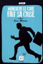 """Couverture du livre : """"Monsieur le curé fait sa crise"""""""