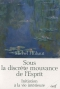 """Couverture du livre : """"Sous la discrète mouvance de l'Esprit"""""""