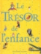 """Couverture du livre : """"Le trésor de l'enfance"""""""
