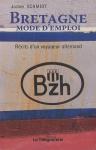"""Couverture du livre : """"Bretagne mode d'emploi"""""""