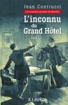 """Couverture du livre : """"L'inconnu du Grand Hôtel"""""""