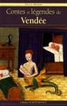 """Couverture du livre : """"Contes et légendes de Vendée"""""""