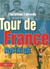 """Couverture du livre : """"Tour de France nostalgie"""""""