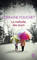 """Couverture du livre : """"La mélodie des jours"""""""
