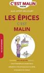 """Couverture du livre : """"Les épices c'est malin"""""""