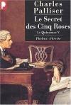 """Couverture du livre : """"Le secret des cinq roses"""""""