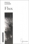 """Couverture du livre : """"Flux"""""""