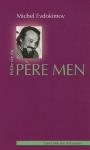 """Couverture du livre : """"Petite vie du père Men"""""""