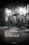 """Couverture du livre : """"Les parias de la République"""""""