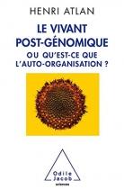 """Couverture du livre : """"Le vivant post-génomique ou Qu'est-ce que l'auto-organisation ?"""""""