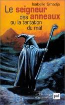 """Couverture du livre : """"Le Seigneur des anneaux ou La tentation du mal"""""""