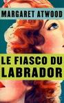 """Couverture du livre : """"Le fiasco du labrador"""""""