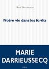 """Couverture du livre : """"Notre vie dans les forêts"""""""