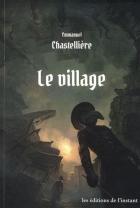 """Couverture du livre : """"Le village"""""""
