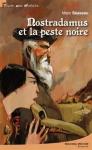 """Couverture du livre : """"Nostradamus et la peste noire"""""""