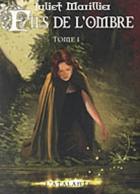 """Couverture du livre : """"Fils de l'ombre 1"""""""