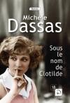 """Couverture du livre : """"Sous le nom de Clotilde"""""""