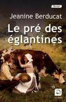 """Couverture du livre : """"Le pré des églantines"""""""