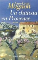 """Couverture du livre : """"Un château en Provence"""""""
